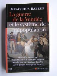 la-guerre-de-la-vendee-et-le-systeme-de-depopulation