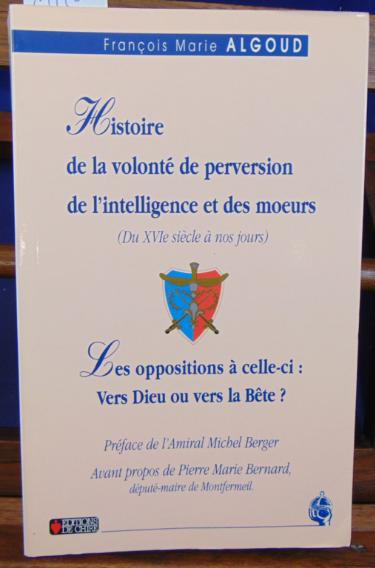 Screenshot_2019-10-14 Algoud François Marie Histoire de la volonté de perversion de l'intelligence et des moeurs (du XVIe s[...]