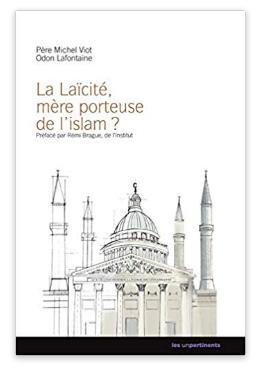 Screenshot_2019-11-20 Amazon fr - La laïcité, mère porteuse de l'islam - Michel Viot, Odon Lafontaine, Rémi Brague - Livres