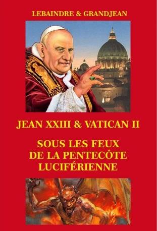 jean-xxiii-vatican-ii-sous-les-feux-de-la-pentecote-luciferienne