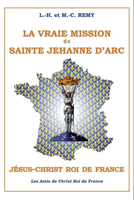 la-vraie-mission-de-sainte-jehanne-darc-le-christ-roi-de-france